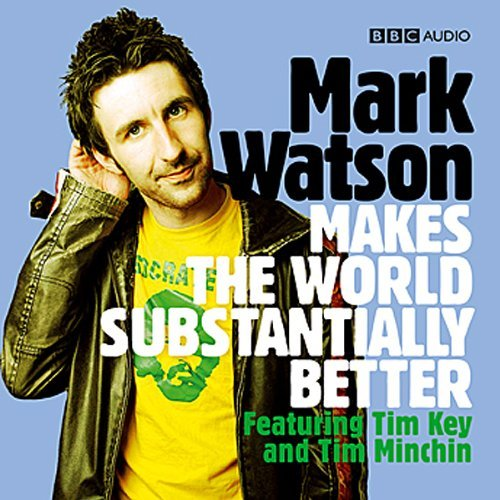 Button: Audible Guide Image: Cover art for Mark Watson Makes the World Substantially Better