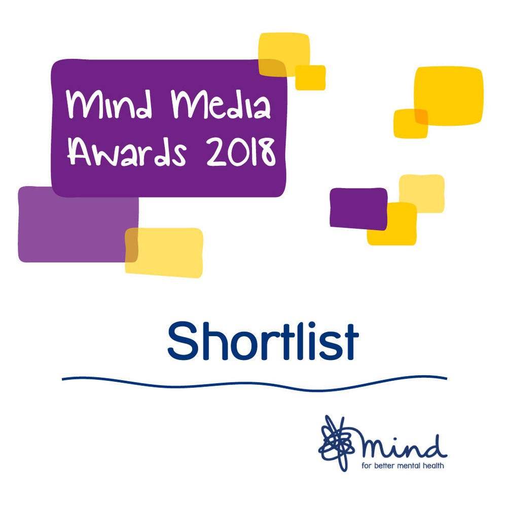 Shortlisted for Digital Champion in the Mind Media Awards 2018!