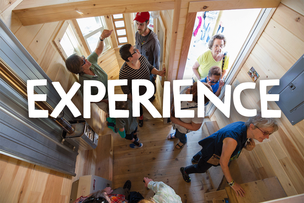 EXPERIENCE Ticket:  $10 in advance / $15 at the Fest  Admission to:  Tiny House Tours + MakerSpace  + Street Fest + Parklets + Building Arts Marketplace & Demos