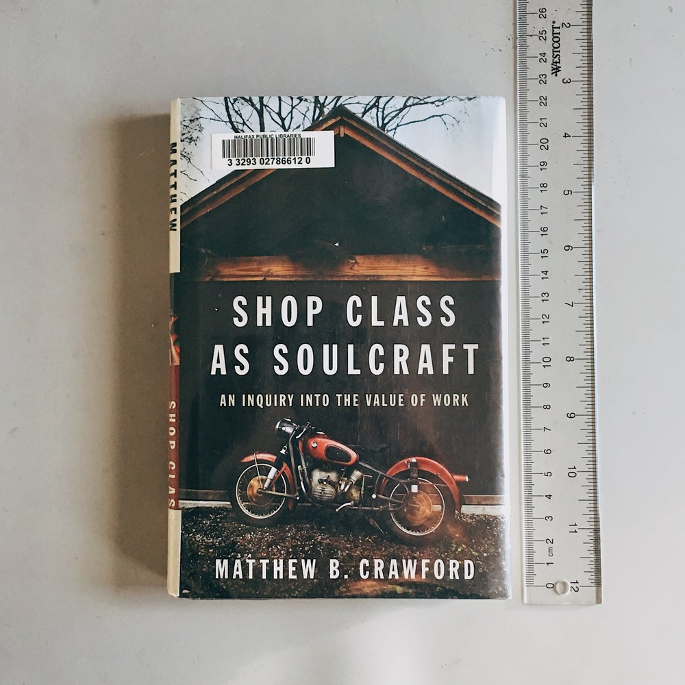 Get your own copy of    Shop Class as Soulcraft  .