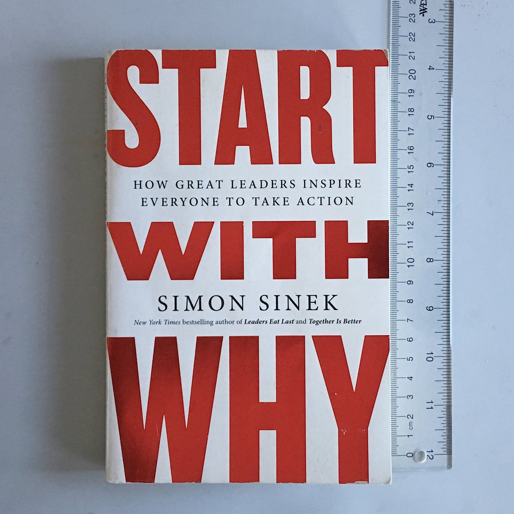 Get your own copy of    Start with Why  .