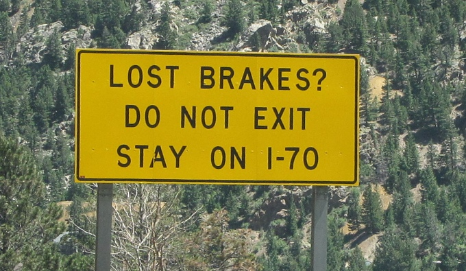 lost brakes? do no exit