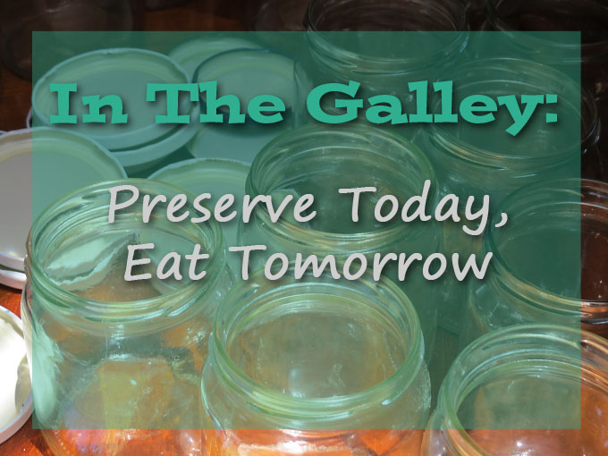 preserve today eat tomorrow