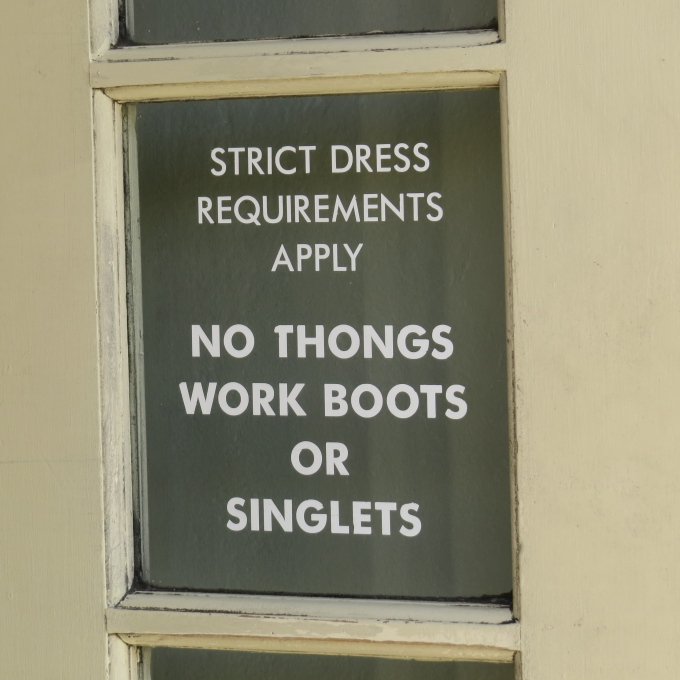 no thongs workboots or singlets