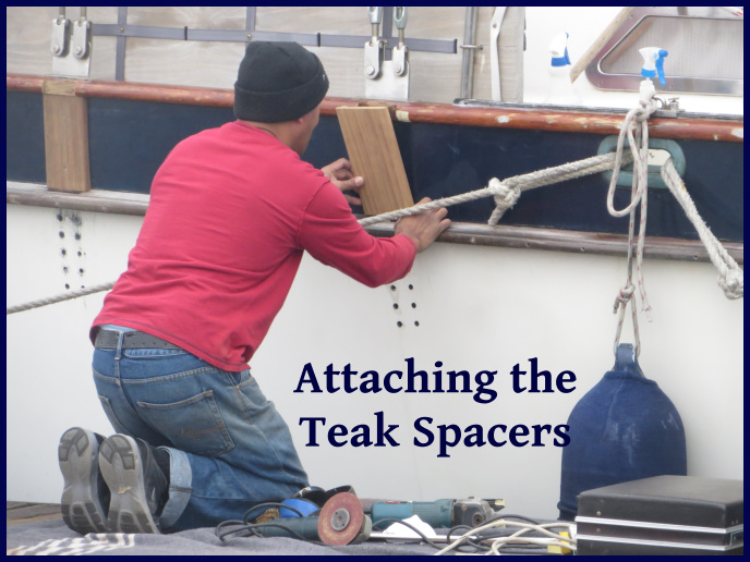 attaching the teak spacers