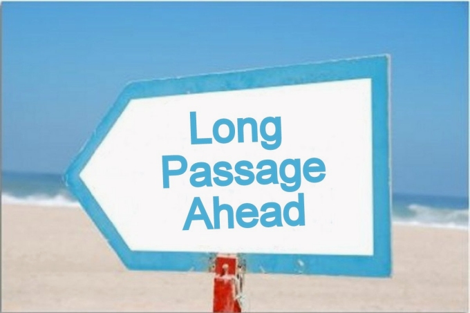 long passage ahead