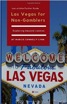 Introducing … (drumroll, please)   Las Vegas for Non-Gamblers
