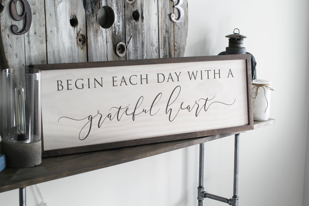 Begin Each Day With A Grateful Heart Home Decor Ss 27 Sweet