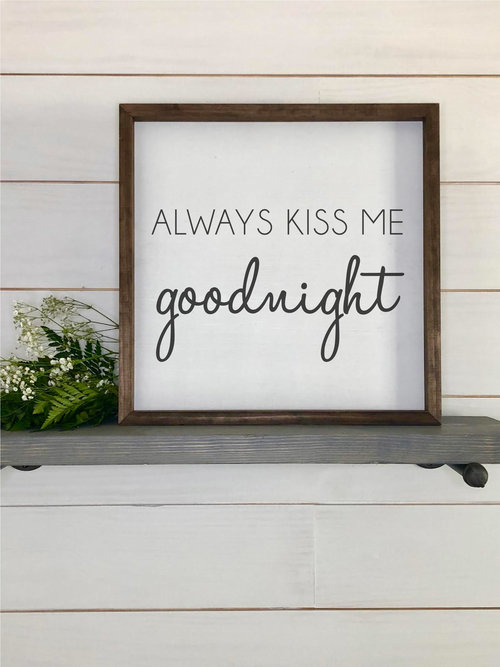 Always Kiss Me Goodnight | Framed Sign | Home Decor | SS-129 — Sweet ...