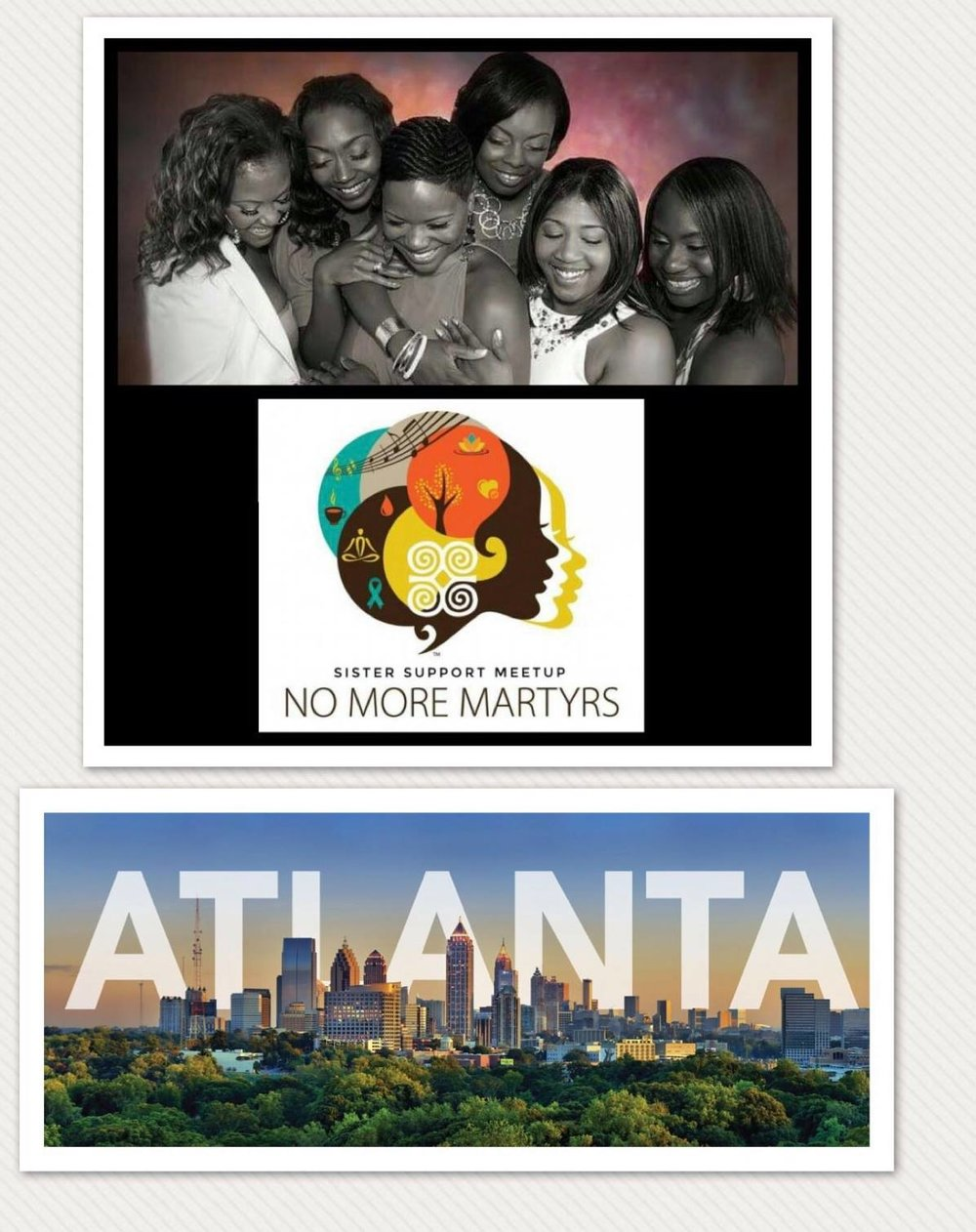 Atlanta, GA and Birmingham, AL - No More Martyrs launched their Sister Support Meetups in Atlanta, Georgia on July 16, 2018 and held their monthly meetup in Birmingham, Alabama on July 19th