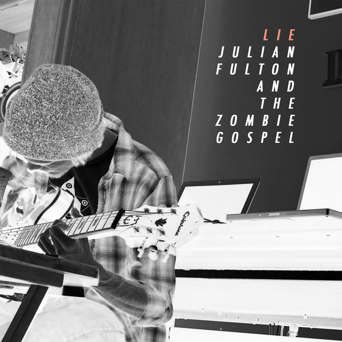 Julian Fulton And The Zombie Gospel