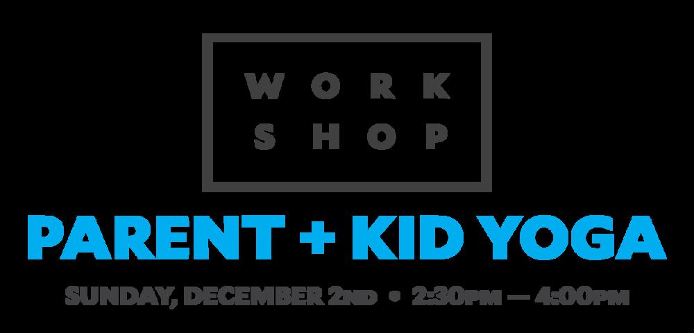 _2018_parent_kid_yoga_workshop.png