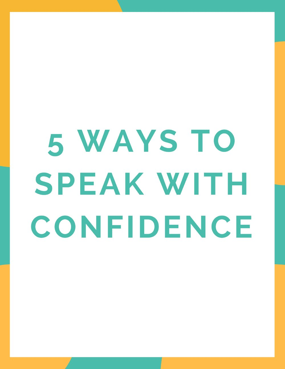 5 ways to Speak with Confidence-2.jpg