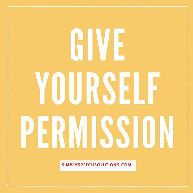 To rest. To relax. To take your time.  To be imperfect. To be yourself.  To try something new. Today I'm giving myself permission to go with the flow. What are you giving yourself permission to do? . . . . . . . #publicspeaking #confidence #entrepreneur #creative #speaker #brooklyn #nyc #selfcare #womenownedbusiness #pitch #presentation  #startup #affirmation