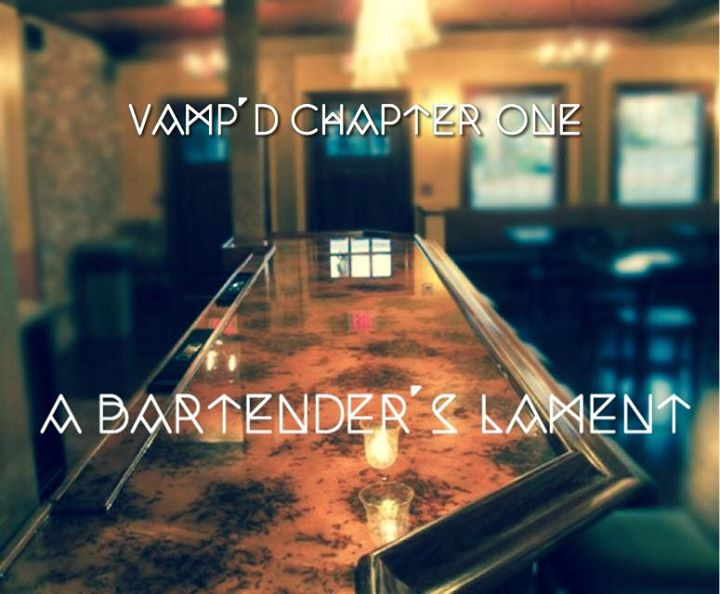 Chapter One - A Bartender's Lament