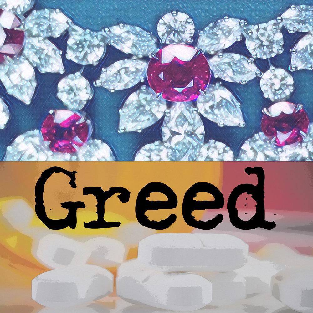 Greed -