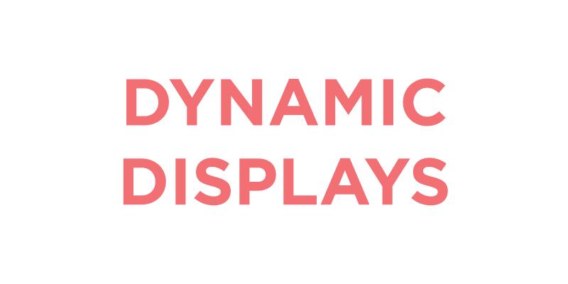 Dynamic_Displays copy.jpg