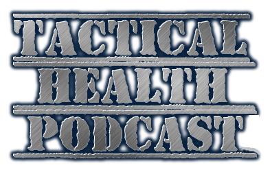 The Tactical Health Podcast