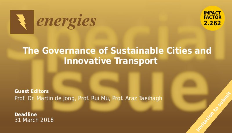 "Call for Papers: Special Issue ""The Governance of Sustainable Cities and Innovative Transport"" www.taeihagh.com"