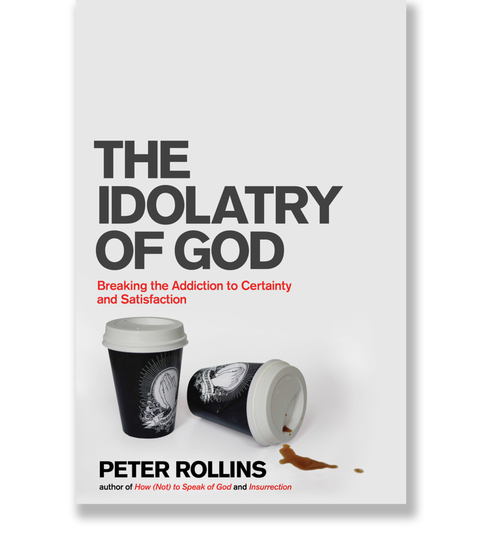 The Idolatry of God: Breaking Our Addiction to Certainty and Satisfaction downloads torrent