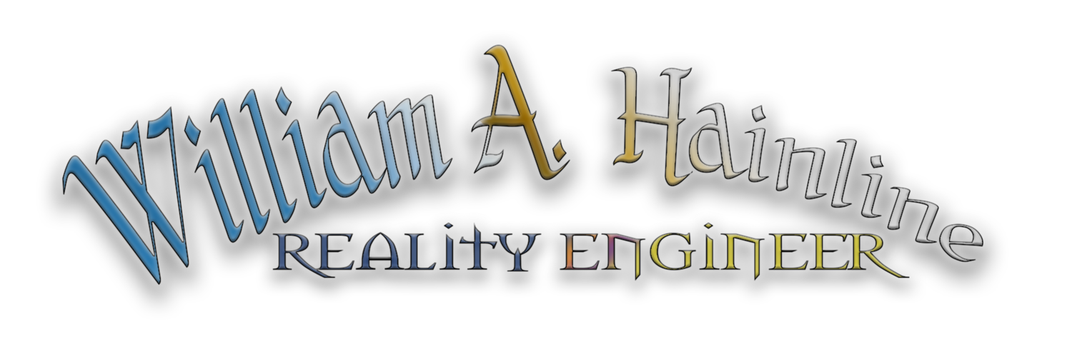 William A. Hainline: Reality Engineer