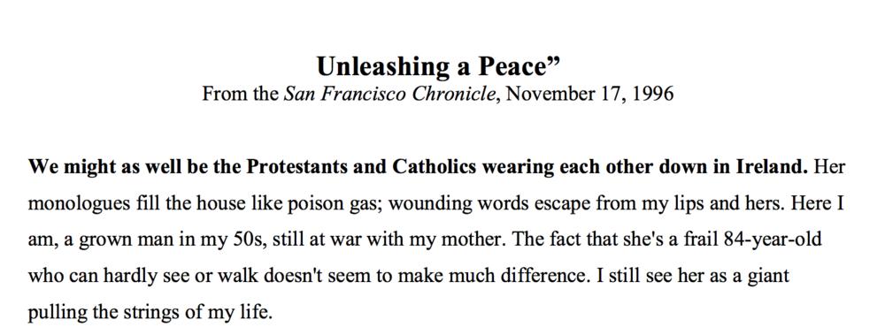 San Francisco Chronicle , November 17, 1996   Unleashing a Peace