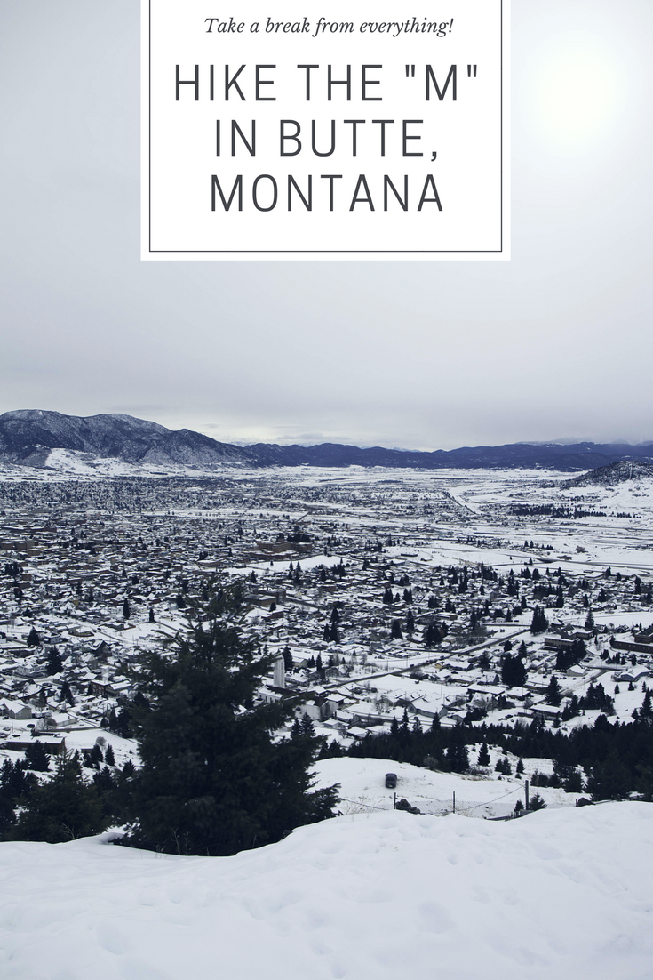 Take a break from the same old and hike the M trail near Butte, Montana