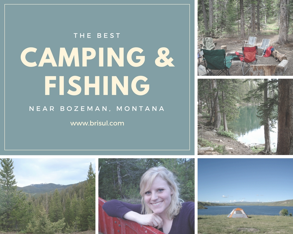The ultimate camping and fishing guide for Bozeman, Montana by lifestyle + travel blogger Bri Sul