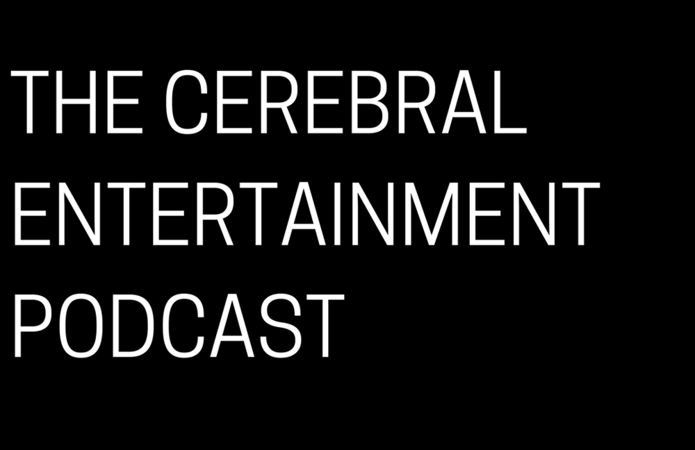 THE CEREBRALENTERTAINMENTPODCAST.png