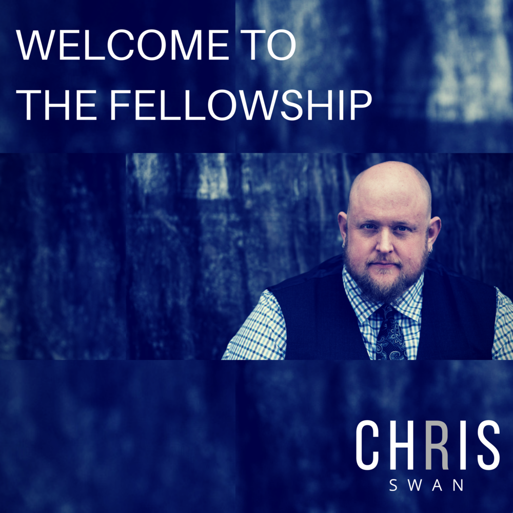 Welcome To The Fellowship