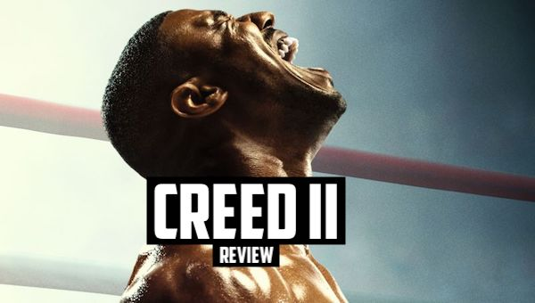 Creed II: More Of A Light Jab Than A Haymaker
