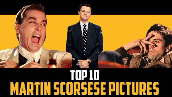 Top 10: Martin Scorsese Pictures