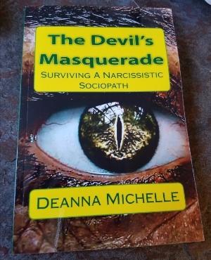 The Devil's Masquerade: Surviving a Narcissistic Sociopath