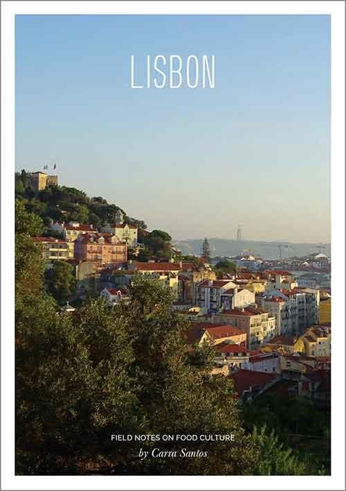 Carra Santos, Creative Futurist & Brand Consultant: Field Notes on Food Culture - Lisbon
