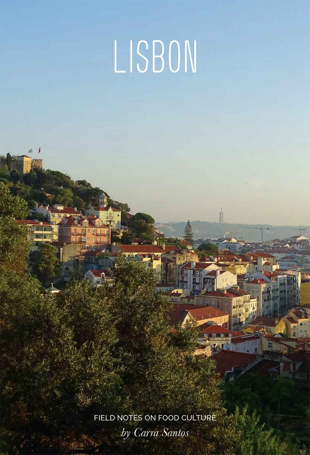 Carra Santos 'Field Notes on Food Culture - Lisbon' report