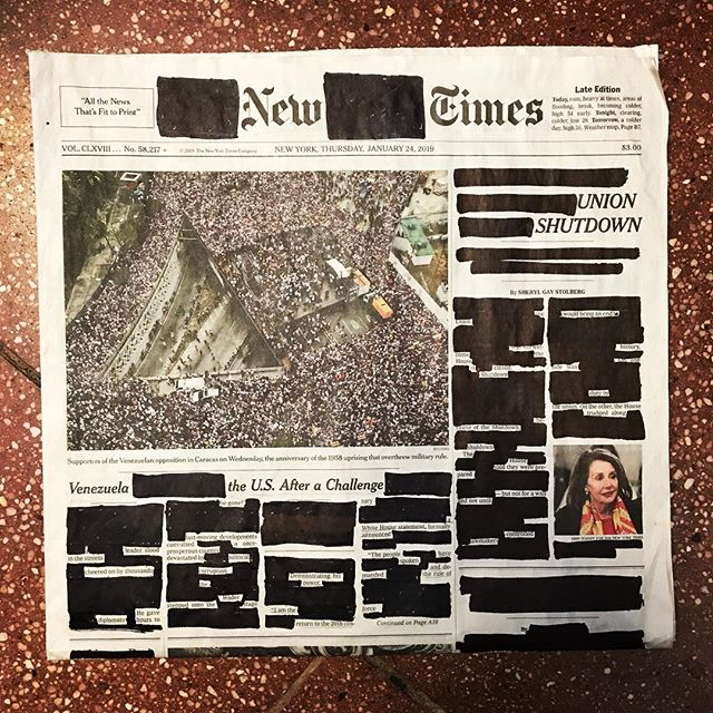 "Thursday, January 24, 2019. . ""Venezuela, the US After a Challenge."" ""Union Shutdown."" ""Optimistic, Despite Everything."" . . . . . . #erasurepoetry #erasurepoem #blackoutpoetry #blackoutpoems #newyorktimes #nytimes #poetry #poetryofinstagram #poems #makeblackoutpoetry"