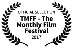 OFFICIAL SELECTION - TMFF - The Monthly Film Festival - 2017.png