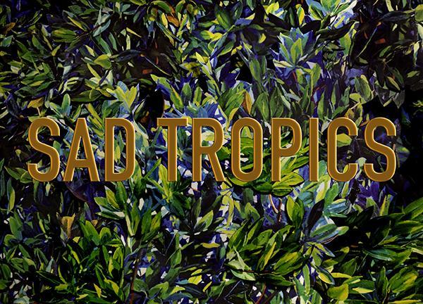 Sad Tropics.jpg