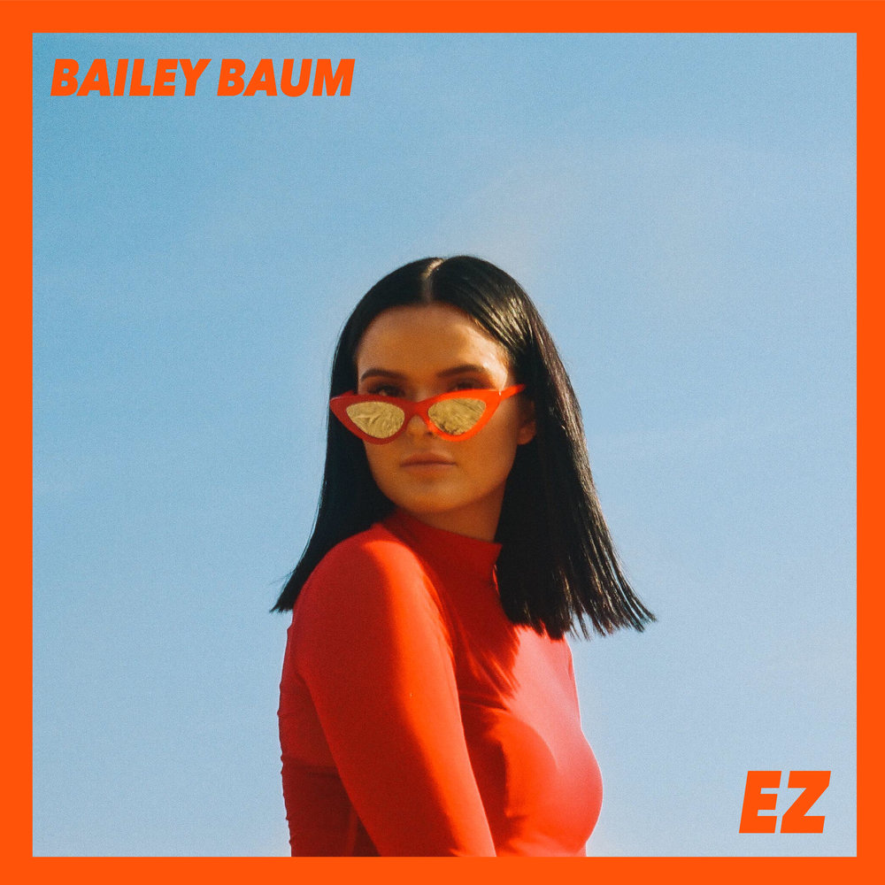 "BAILEY BAUM    ""EZ""    Produced by J.Valle & WAYNE G MILLER"