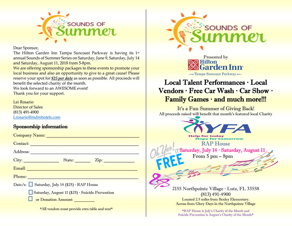 SAVE THE DATE. Saturday, July 14, 5:00 P.M. to 8:00 P.M.  The  Hilton Garden Inn Tampa Suncoast Parkway  is hosting Sounds of Summer, a FREE event, where local talent performs and there will be family games and much more! Proceeds benefit the RAP House. Join us!   Visit Pasco