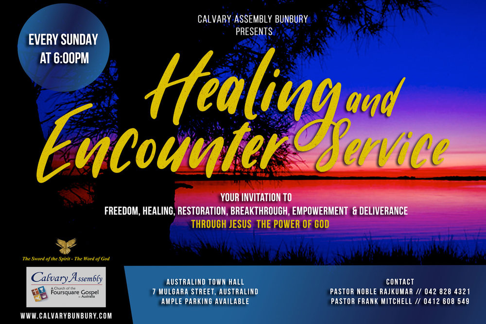 AUSTRALIND HEALING AND ENCOUNTER SERVICE — Calvary Assembly Church