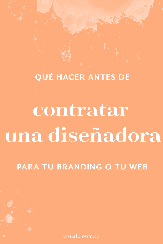 En este post te doy varias recomendaciones de cosas que puedes hacer antes de contratar una diseñadora para tu branding o tu web, que te van a ahorrar un montón de tiempo y dolores de cabeza.  #DiseñoWeb #DiseñoIdentidad #Blogger #NegociosOnline #Emprendimiento