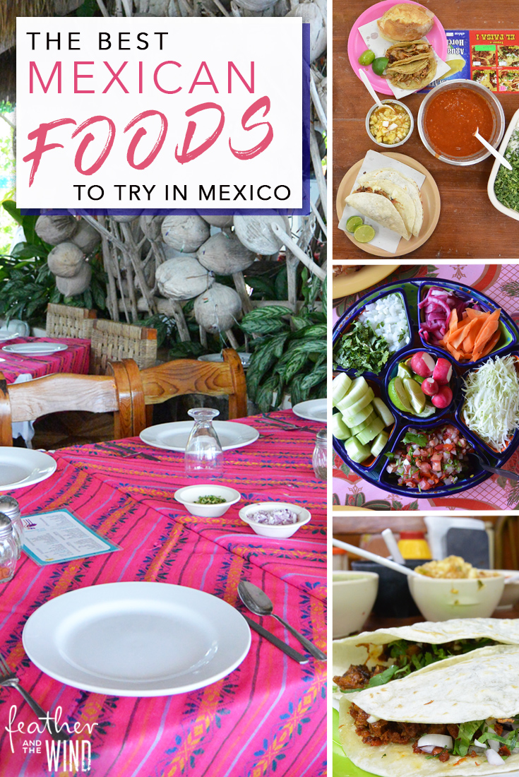 The Best Foods to Try in Mexico