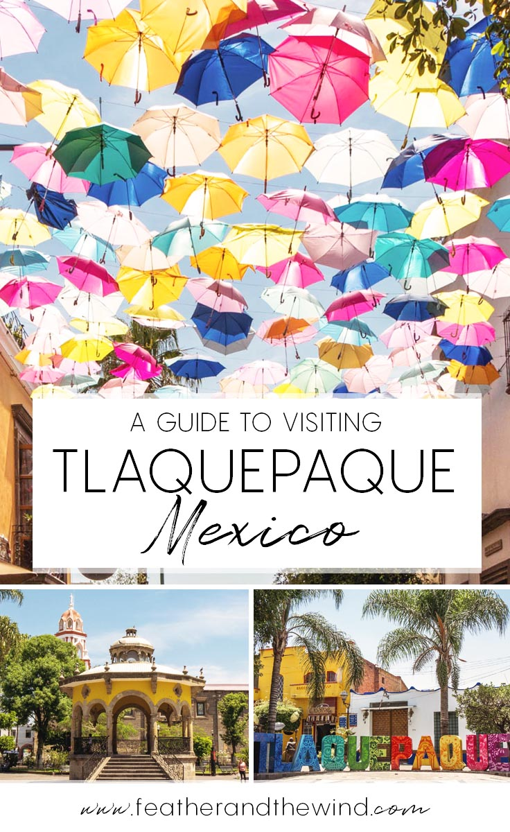 A guide to Tlaquepaque, Jalisco. The ideal day trip from Guadalajara for artisan craft-lovers