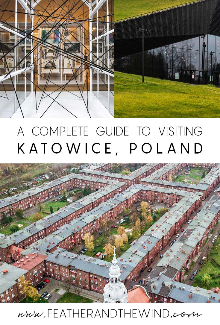 A Complete Guide to Visiting Katowice, Poland