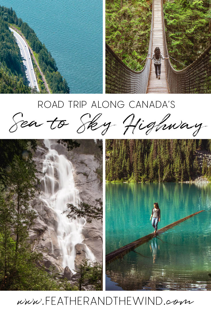 Popular Stops Along Canada's Famous Sea to Sky Highway