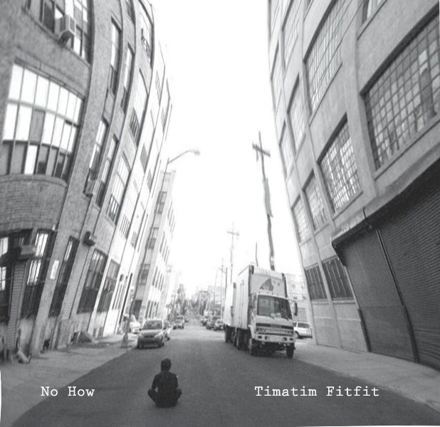Artwork for single 'No How' from the Timatim Fitfit EP