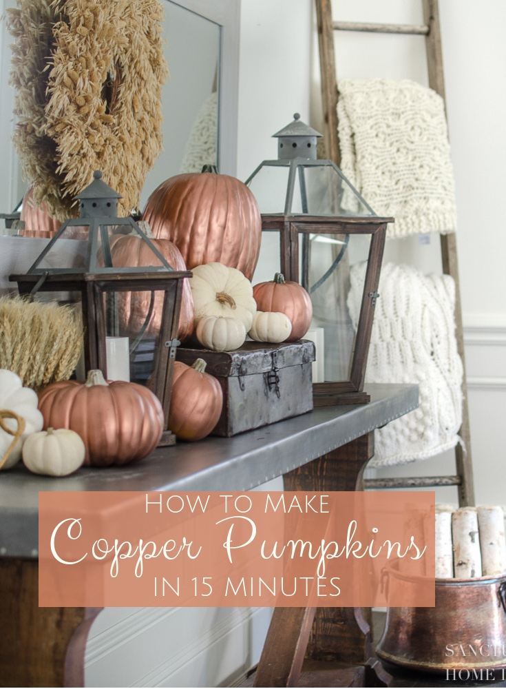 How to Make Copper Pumpkins in 15 Minutes.jpg