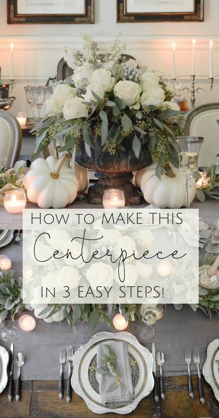 How To Make This Centerpiece in 3 Easy Steps