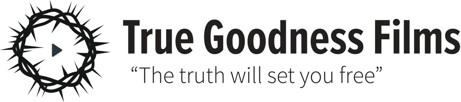 True Goodness Films